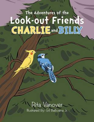 The Adventures of the Look-Out Friends, Charlie and Billy