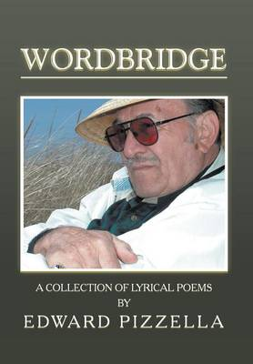 Wordbridge: A Collection of Lyrical Poems