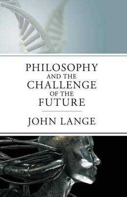 The Philosophy and the Challenge of the Future