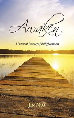 Awaken: A Personal Journey of Enlightenment