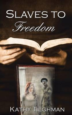 Slaves to Freedom