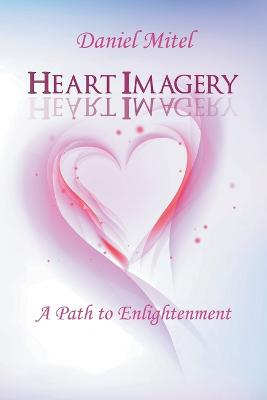 Heart Imagery: A Path to Enlightenment