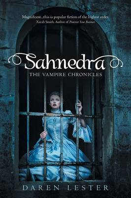 Sahnedra: The Vampire Chronicles