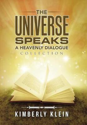 The Universe Speaks a Heavenly Dialogue: Collection
