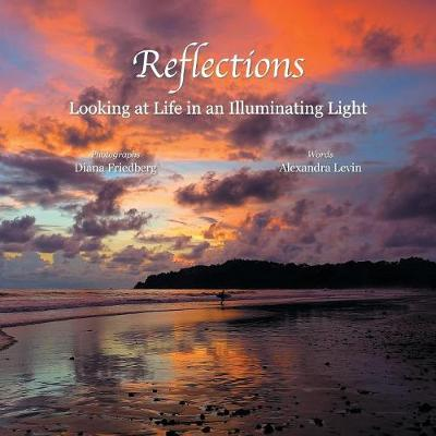Reflections: Looking at Life in an Illuminating Light