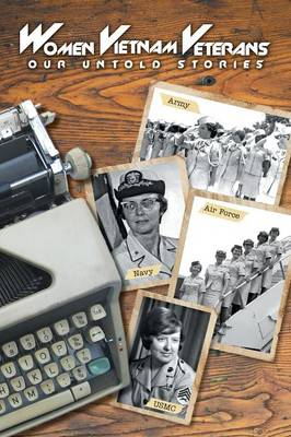 Women Vietnam Veterans: Our Untold Stories