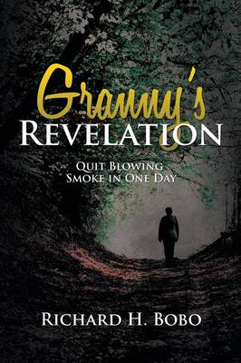 Granny's Revelation: Quit Blowing Smoke in One Day