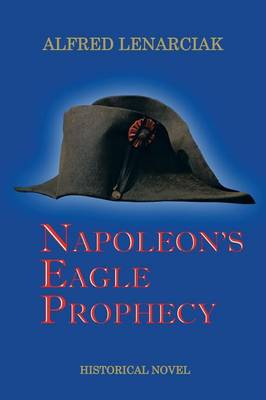 Napoleon's Eagle Prophecy