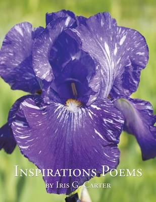 Inspirations Poems by Iris G. Carter