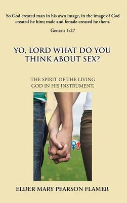 Yo, Lord, What Do You Think about Sex?