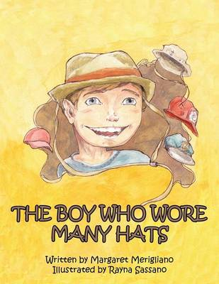 The Boy Who Wore Many Hats