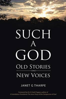 Such a God: Old Stories, New Voices