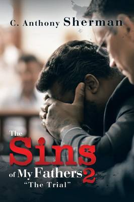 The Sins of My Fathers 2: The Trial