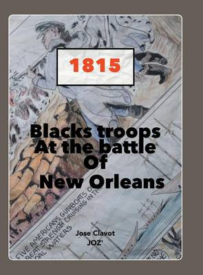 Black Troops: At the Battle of New Orleans