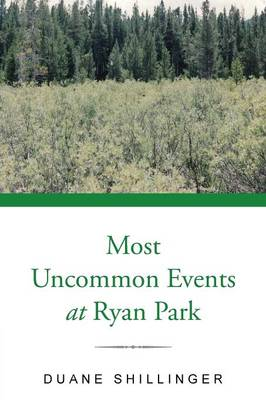 Most Uncommon Events at Ryan Park