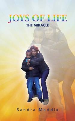 Joys of Life: The Miracle