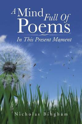 A Mind Full of Poems: In This Present Moment