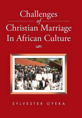 Challenges of Christian Marriage in African Culture