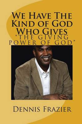 We Have the Kind of God Who Gives: The Giving Power of God