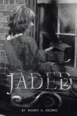 Jaded 2: The Silent Injustice