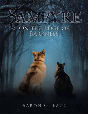 Sampyre: On the Edge of Barkness