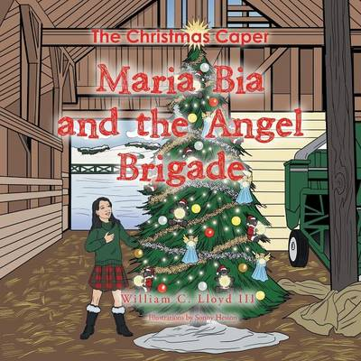 Maria Bia and the Angel Brigade: The Christmas Caper