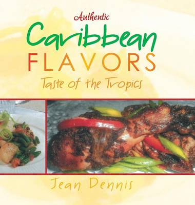 Authentic Caribbean Flavors: Taste of the Tropics
