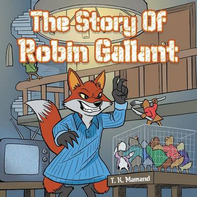 The Story of Robin Gallant