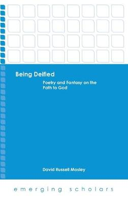 Being Deified: Poetry and Fantasy on the Path to God