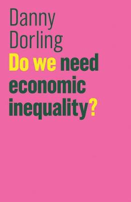 Do We Need Economic Inequality?