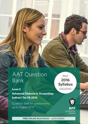 AAT Indirect Tax FA2016 (2nd Edition): Question Bank