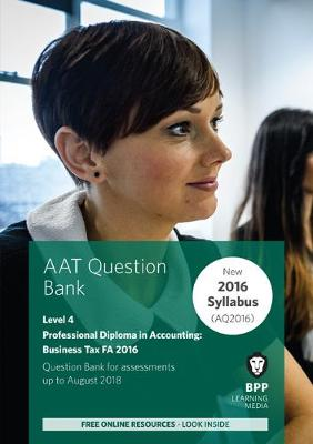 AAT Business Tax FA2016 (2nd Edition): Question Bank