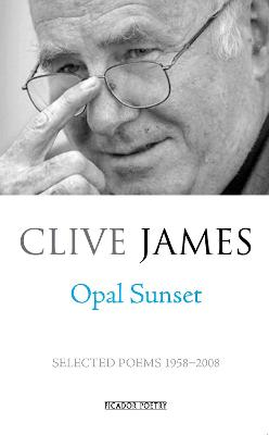 Opal Sunset: Selected Poems 1958-2008