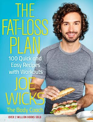 The Fat-Loss Plan: 100 Quick and Easy...