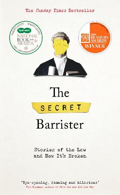 The Secret Barrister: Stories of the...