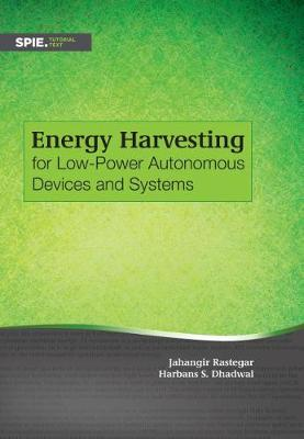 Energy Harvesting for Low-Power Autonomous Devices and Systems