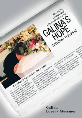Galina's Hope: Beyond the Fire