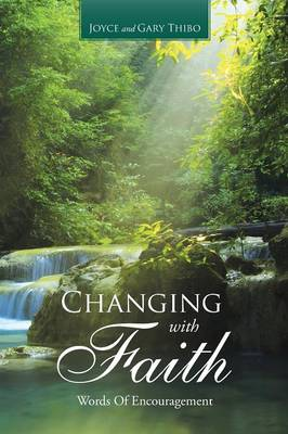 Changing with Faith: Words of Encouragement