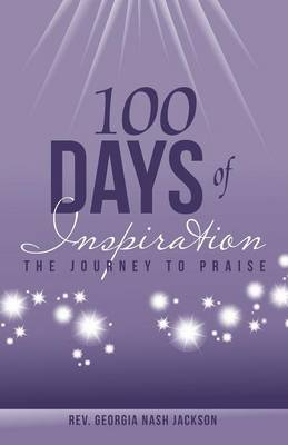 100 Days of Inspiration: The Journey to Praise