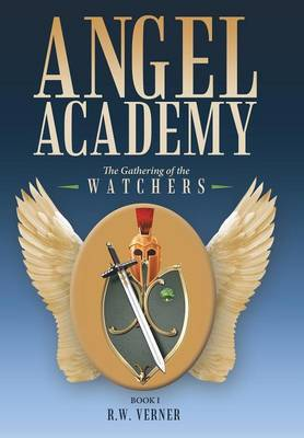 Angel Academy: The Gathering of the Watchers