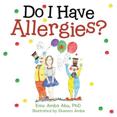Do I Have Allergies?