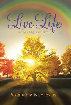 Live Life Be Strong with God: Be Stronger with God