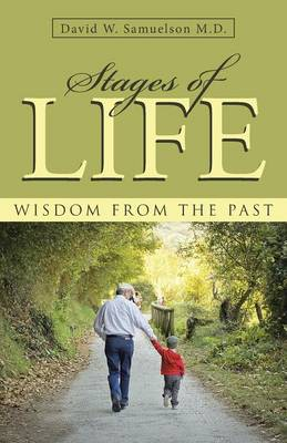 Stages of Life: Wisdom from the Past