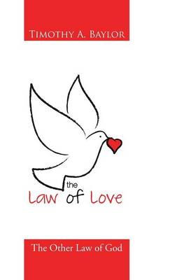 The Law of Love: The Other Law of God