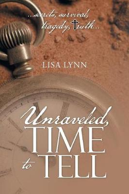 Unraveled, Time to Tell