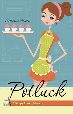 Potluck: A Sleepy Haven Mystery