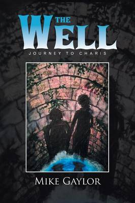 The Well: Journey to Charis