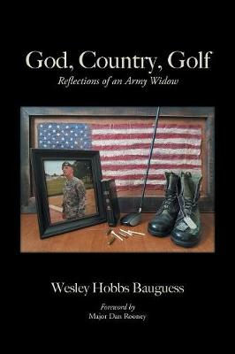 God, Country, Golf: Reflections of an Army Widow