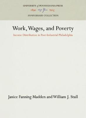 Work, Wages, and Poverty: Income Distribution in Post-Industrial Philadelphia