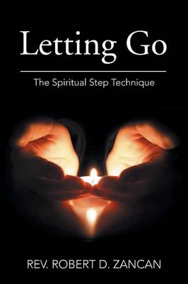Letting Go: The Spiritual Step Technique
